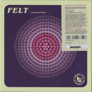 Felt - The Seventeenth Century
